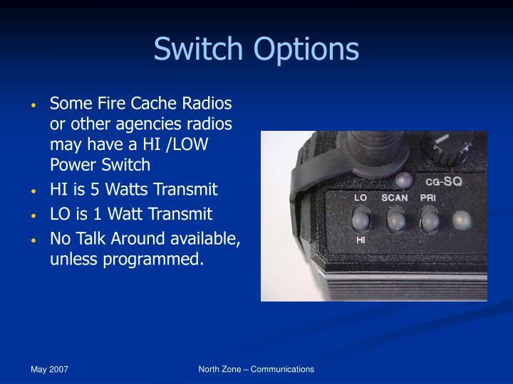 Switch Options