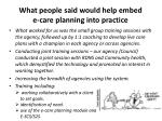 what people said would help embed e care planning into practice