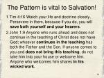 the pattern is vital to salvation1