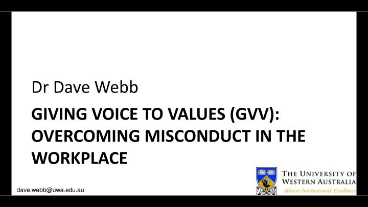 giving voice to values gvv overcoming misconduct in the workplace