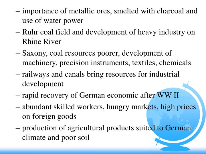 importance of metallic ores, smelted with charcoal and use of water power