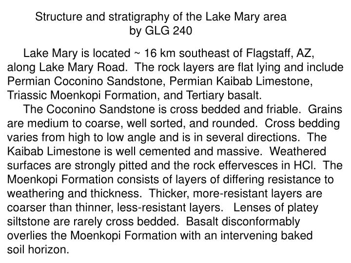 Structure and stratigraphy of the Lake Mary area