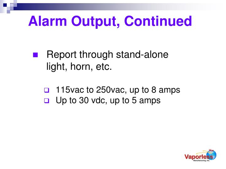 Alarm Output, Continued