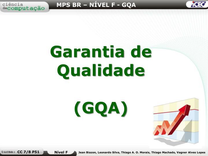MPS BR – NÍVEL F - GQA
