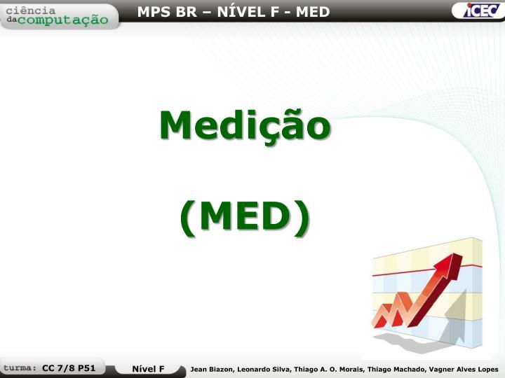 MPS BR – NÍVEL F - MED