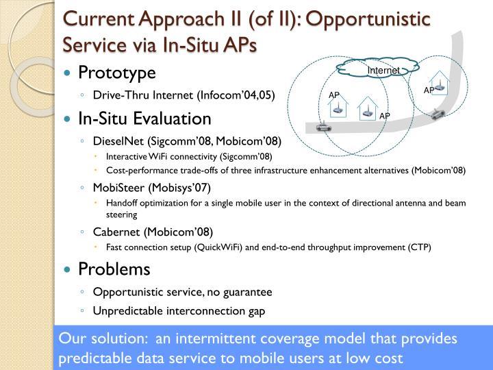 Current Approach II (of II):