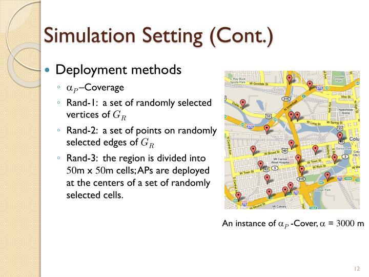Simulation Setting (Cont.)