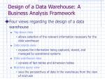 design of a data warehouse a business analysis framework
