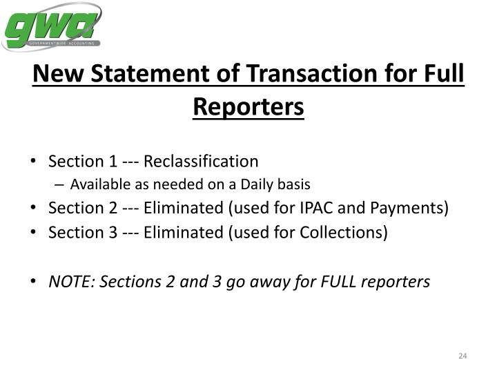New Statement of Transaction for Full Reporters
