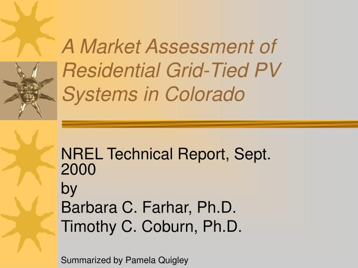 A market assessment of residential grid tied pv systems in colorado