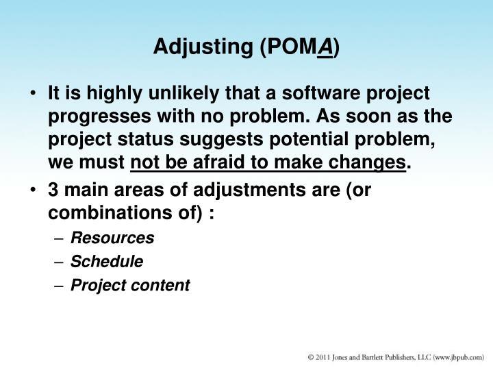 Adjusting (POM