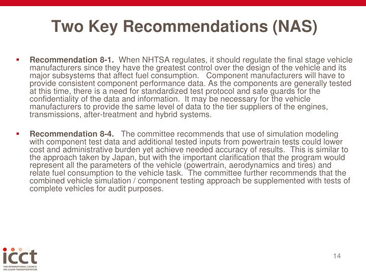 Two Key Recommendations (NAS)