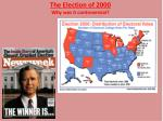 the election of 2000 why was it controversial