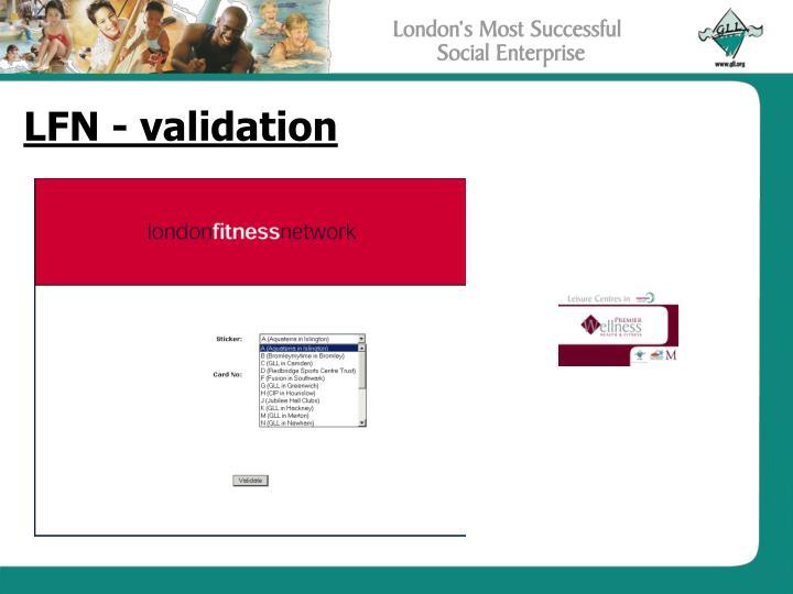 LFN - validation