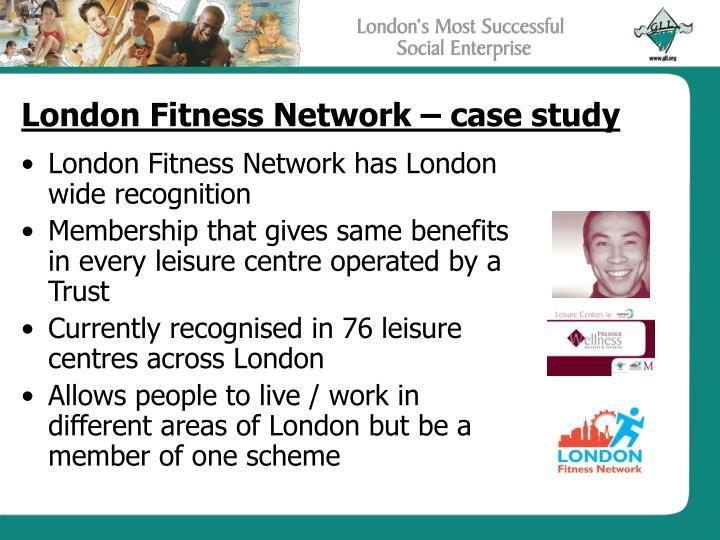 London Fitness Network – case study