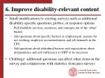 6 improve disability relevant content