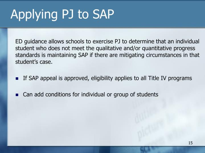 Applying PJ to SAP
