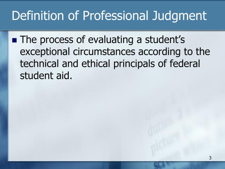 Definition of professional judgment
