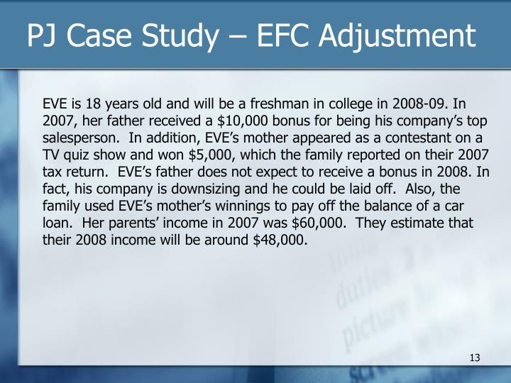 PJ Case Study – EFC Adjustment