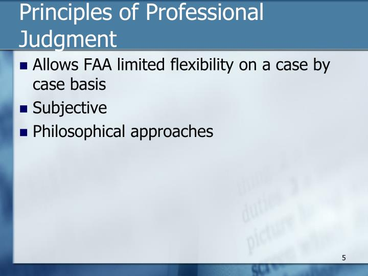 Principles of Professional Judgment