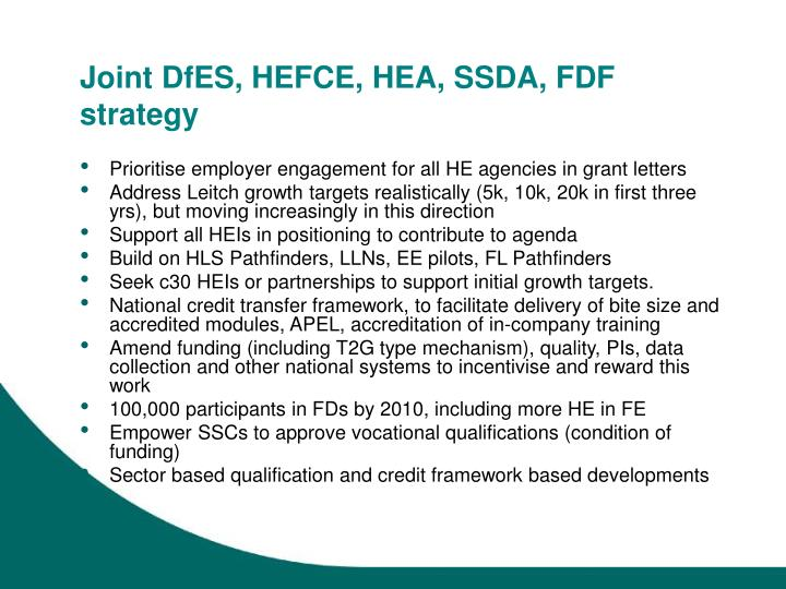 Joint DfES, HEFCE, HEA, SSDA, FDF strategy