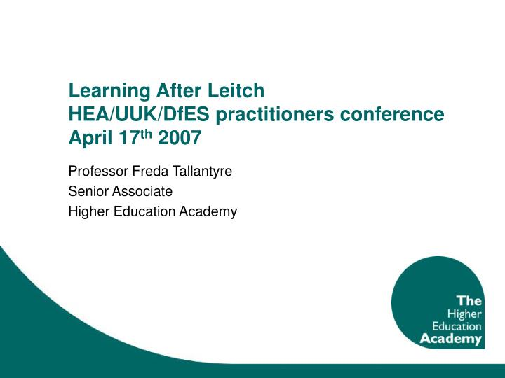 Learning after leitch hea uuk dfes practitioners conference april 17 th 2007