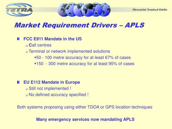 Market requirement drivers apls