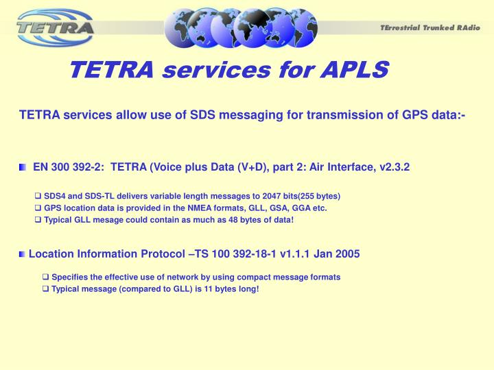 TETRA services for APLS