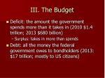 iii the budget
