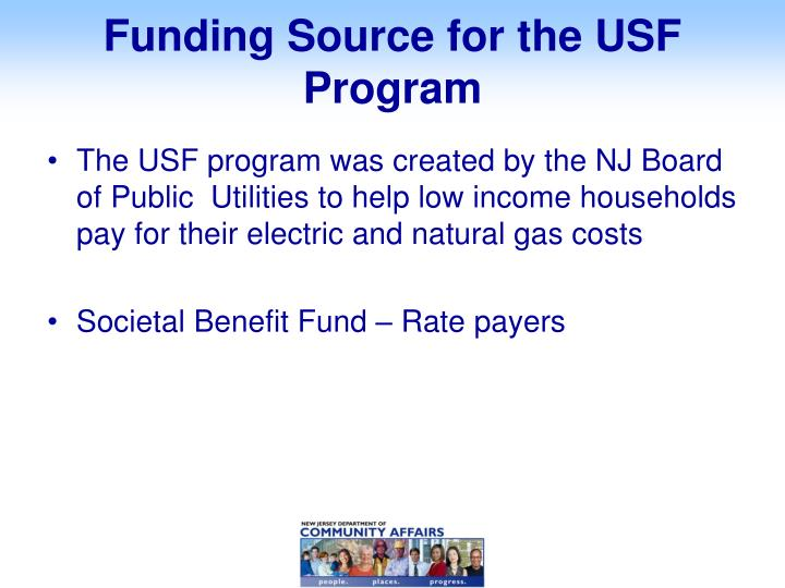 Funding source for the usf program