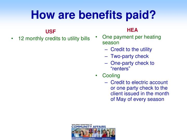 How are benefits paid?
