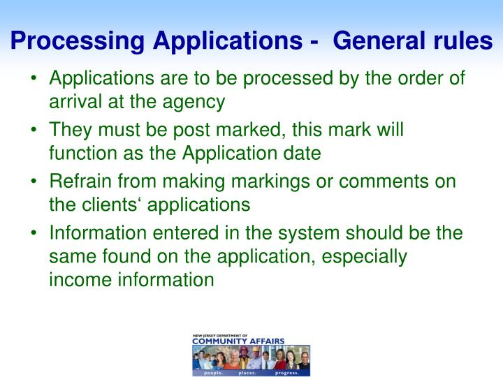 Processing Applications -  General rules