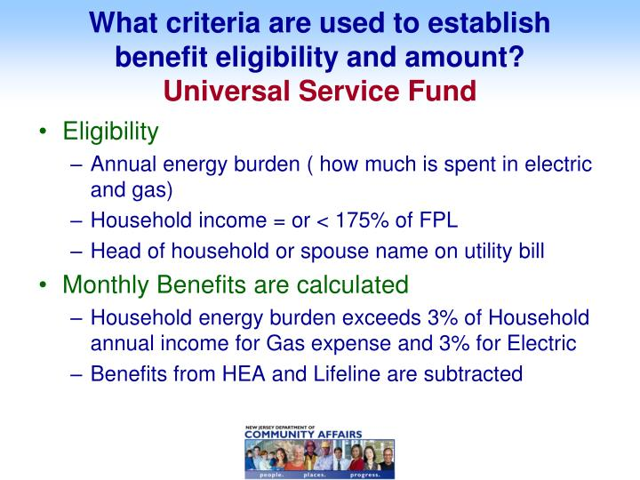 What criteria are used to establish benefit eligibility and amount universal service fund