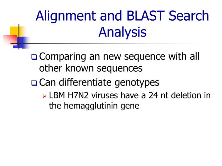 Alignment and BLAST Search Analysis