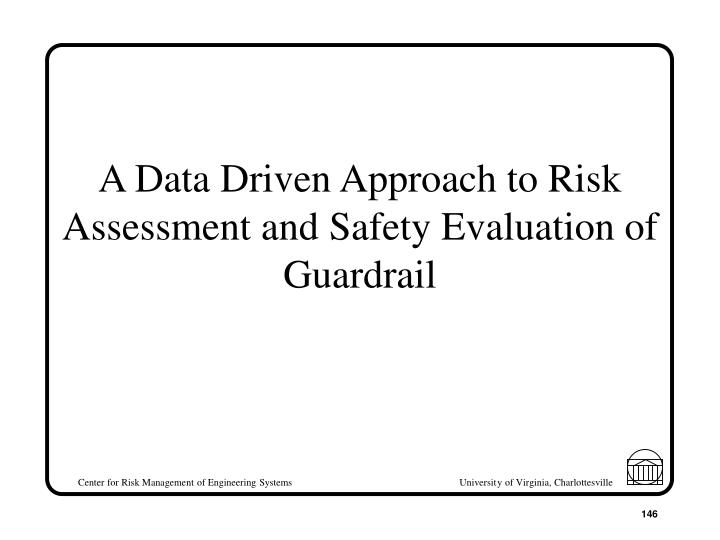 A Data Driven Approach to Risk Assessment and Safety Evaluation of Guardrail