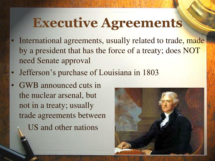 Executive Agreements
