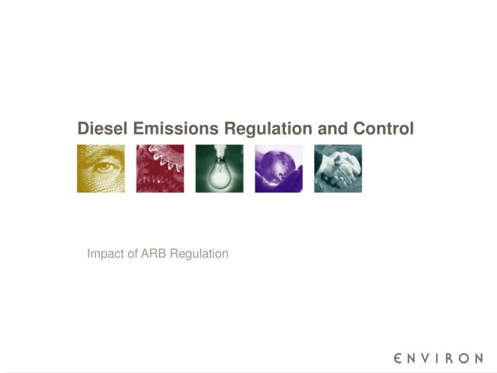 Diesel emissions regulation and control