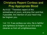 christians repent confess and pray appropriate blood