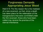 forgiveness demands appropriating jesus blood1