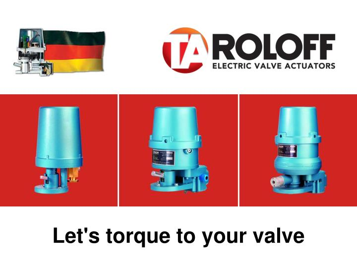 Let's torque to your valve