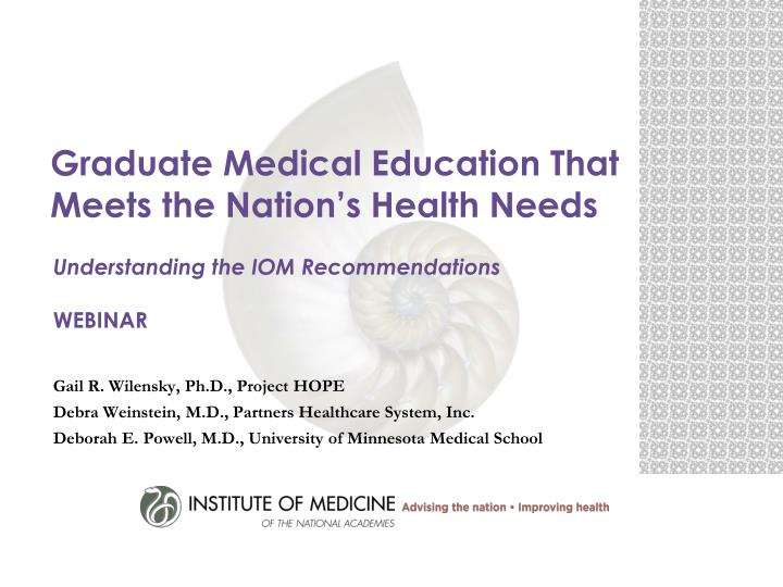 graduate medical education that meets the nation s health needs n.