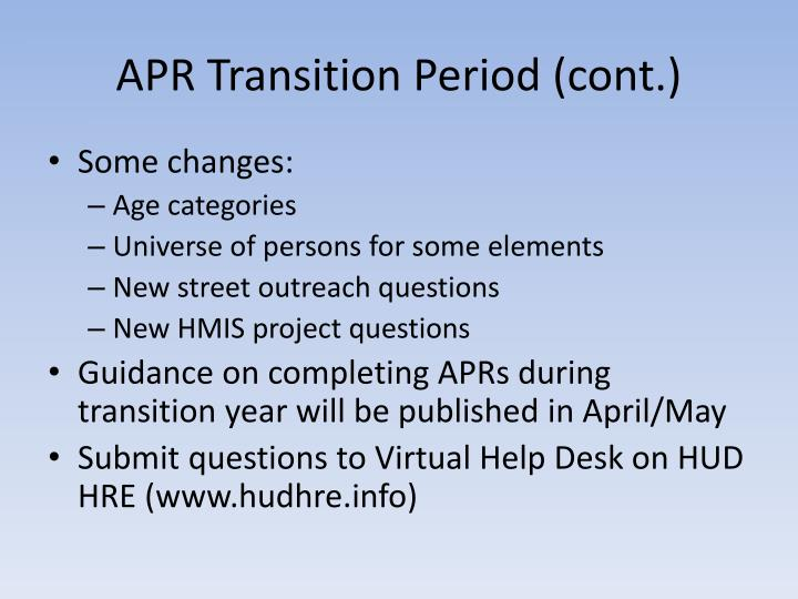 APR Transition Period (cont.)