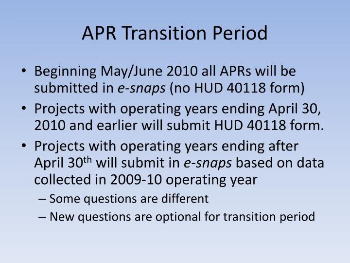 APR Transition Period