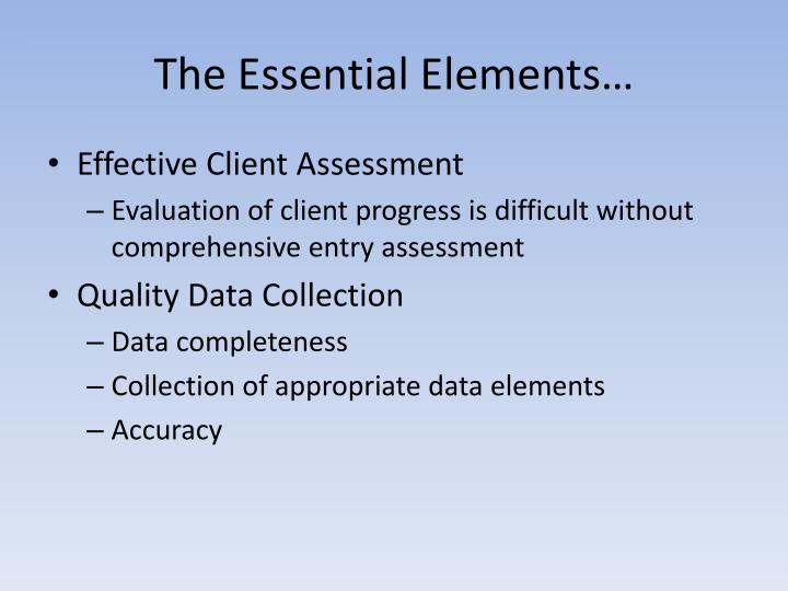 The Essential Elements…