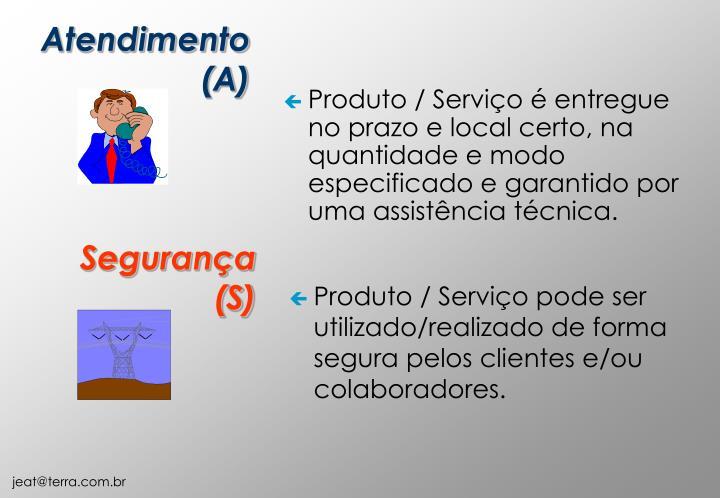 Atendimento (A)
