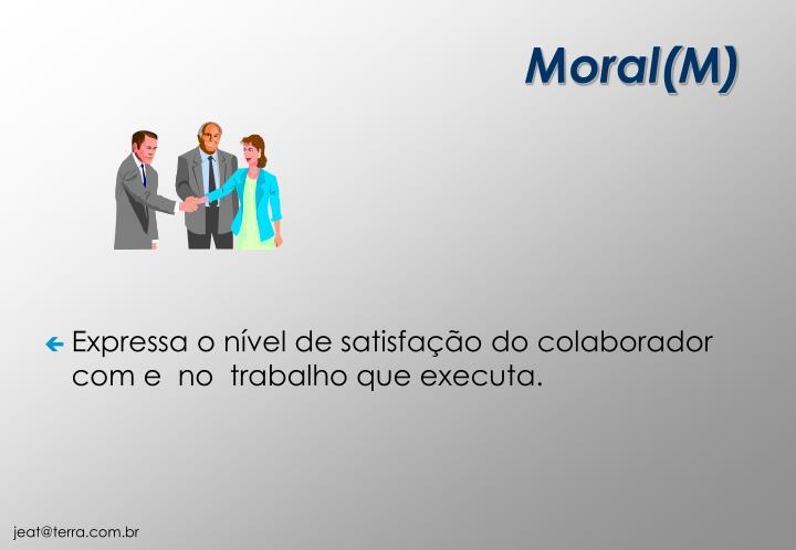 Moral(M)