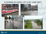 flooding in leeds 15 th 25 th june 2007
