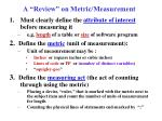a review on metric measurement