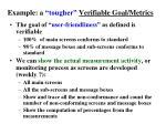 example a tougher verifiable goal metrics