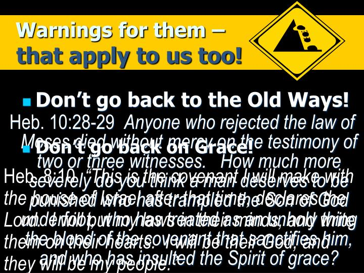 Warnings for them –